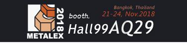 METALEX 2018 Booth:Hall 99AQ29