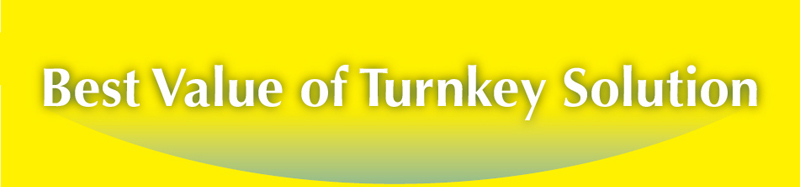 Best Value of Turnkey Solution