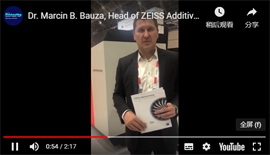 Dr. Marcin B. Bauza of ZEISS Additive Manufacturing